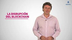 La Disrupción del Blockchain