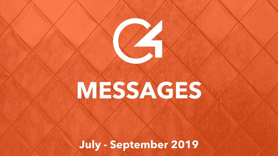 C4 Messages: July - September 2019
