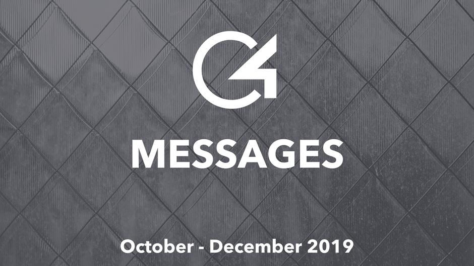 C4 Messages: October - December 2019