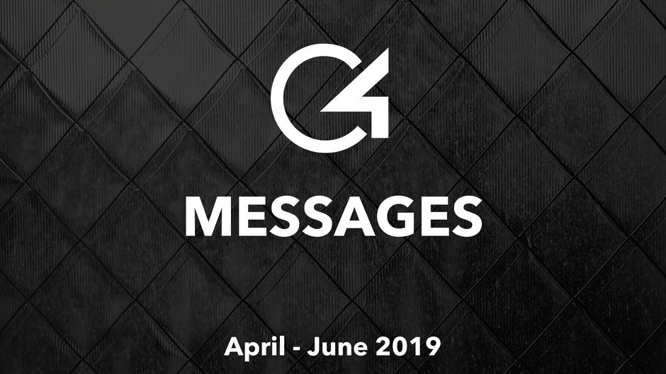 C4 Messages: April - June 2019