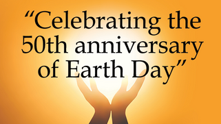 Celebrating the 50th anniversary of Earth Day