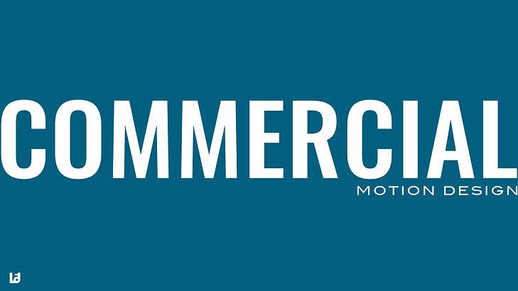 Commercial / Promo Motion Design