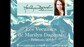 Vocalises - Mot de la professeure - Productions Marilyn Dagenais
