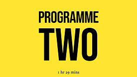 Programme Two