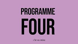 Programme Four