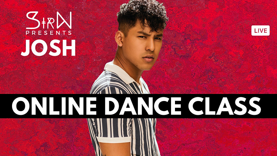 SirN Presents Online Dance Class with Josh