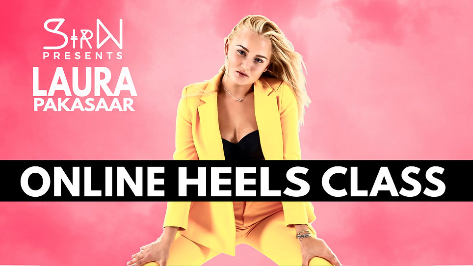 "SirN Presents: ""Online Heels Class with Laura Pakasaar"""