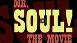 Mr. Soul trailer