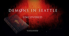 Demons In Seattle Uncovered