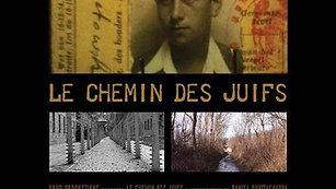 LE CHEMIN DES JUIFS (Feature doc | UK)