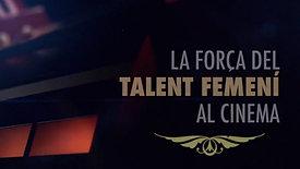 LA FORÇA DEL TALENT FEMENÍ AL CINEMA