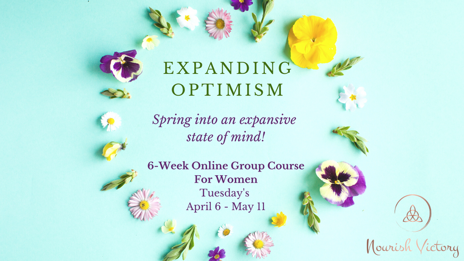 Expand Optimism - Spring Into An Expansive State Of Mind