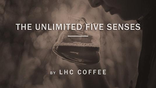 The Unlimited Five Senses