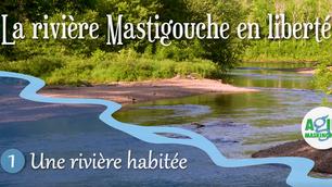 Capsule 1 - Une rivière habitée