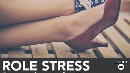 Role Stress - Member Session - 2020 - September