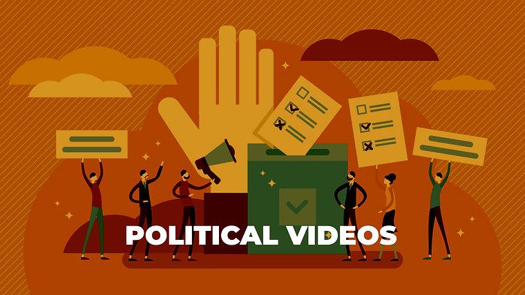 POLITICAL VIDEOS
