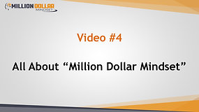 Video 4AboutMillionDallorMindset