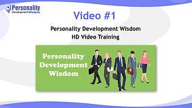 Video 1-Personality Development Wisdom
