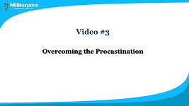 Video 3 Overcoming the Procastination