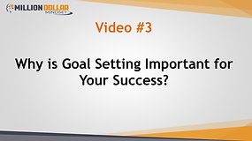 Video 3 Why is Goal Setting Important