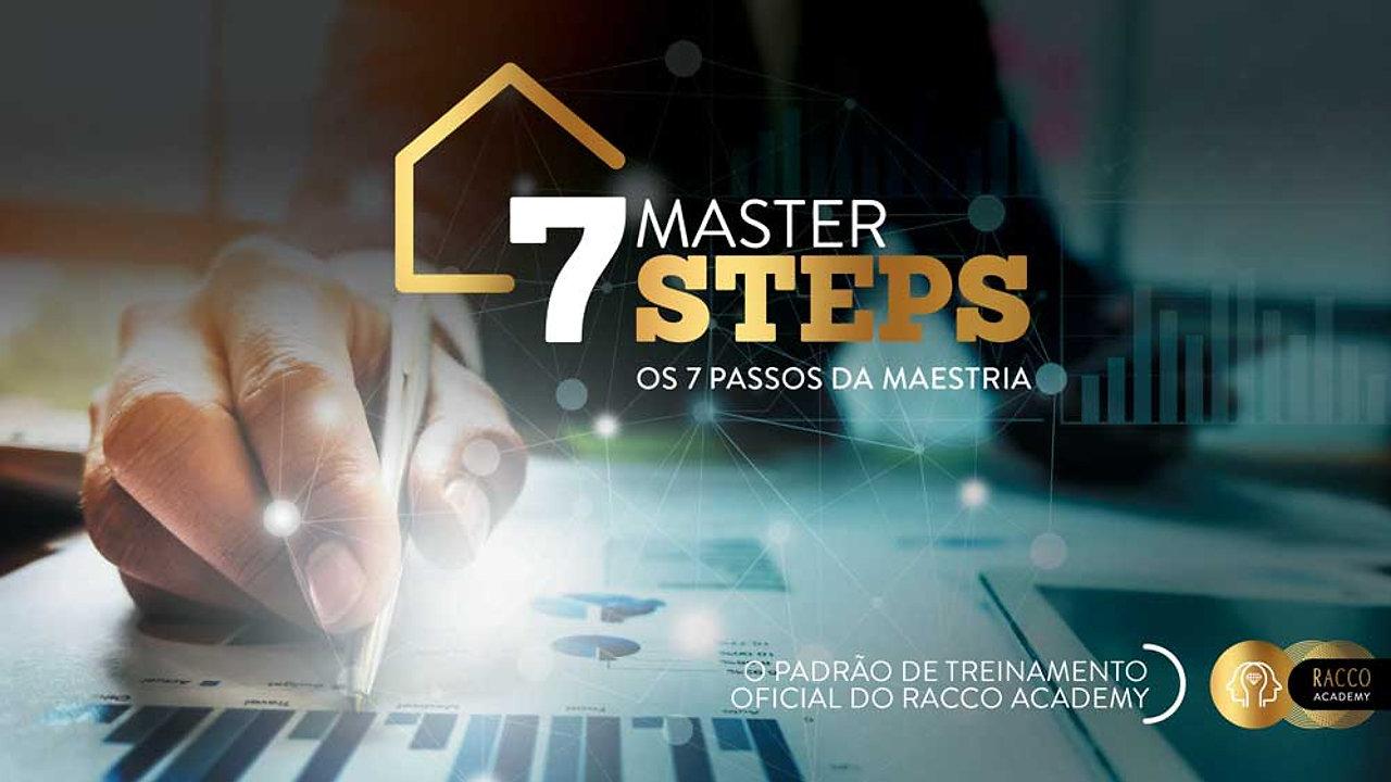 7 MASTER STEPS