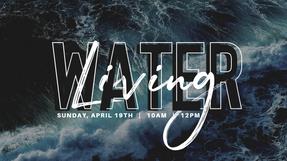 Living Water w/Lead Pastor Kelli
