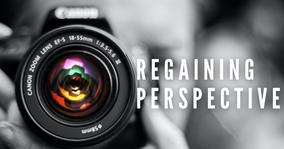 Regaining Perspective w/Pastor Kelli