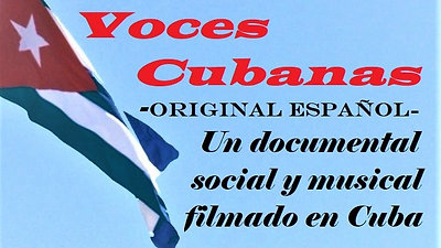 Voces Cubanas (documental)Trailer - Español  720p