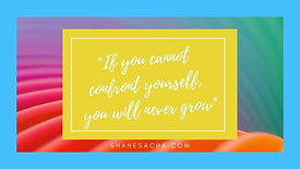 If you cannot confront yourself