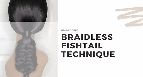 Braidless Fishtail