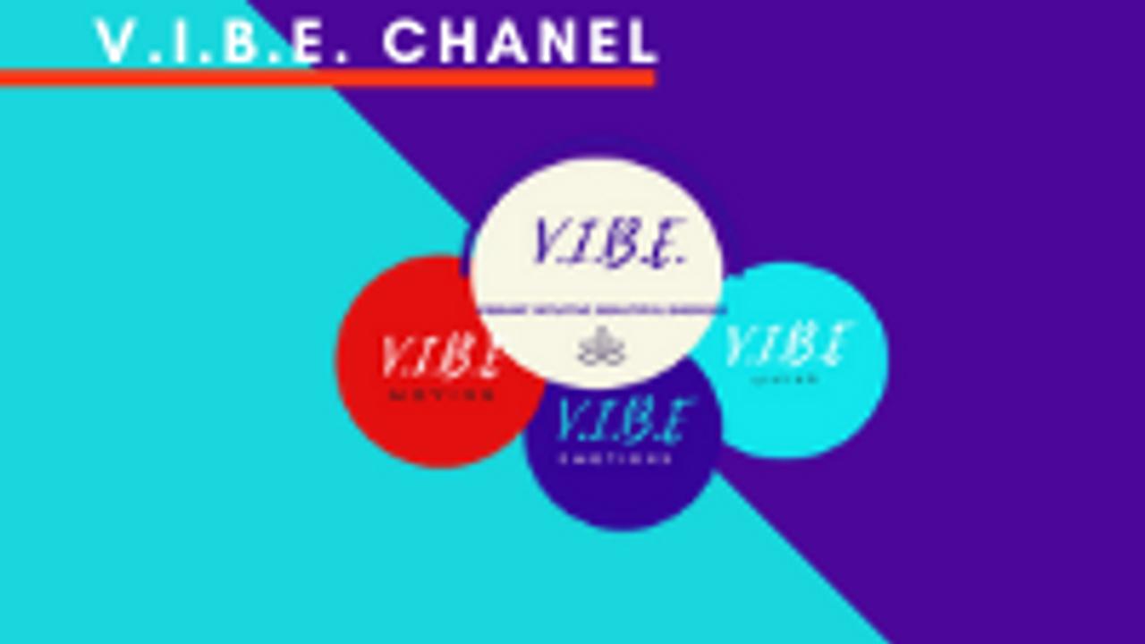V.I.B.E. SERIES CHANNEL