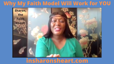 Why My Faith Model Will Work For YOU