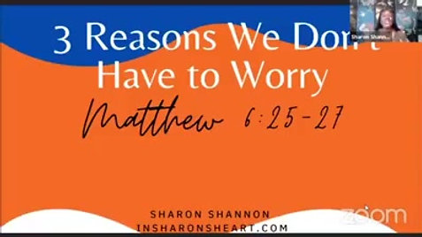 3 Reasons We Don't Have to Worry