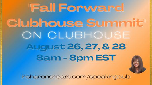 Fall Forward Clubhouse Summit