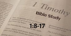 1 Timothy 1:8-17