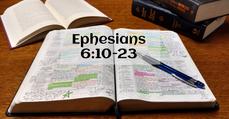 Ephensians 6:10-23