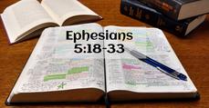 Ephesians 5:18-33