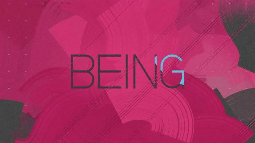 BEING: Season 6