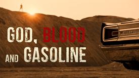 God Blood And Gasoline