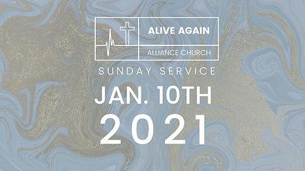 Alive Again Alliance Sunday Service - 01_10_2021