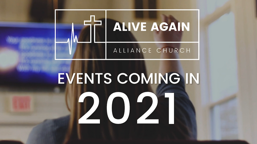 Alive Again Announcements - 06/2021