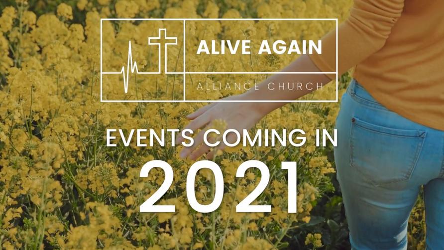 Alive Again Alliance Church Announcements - April 11th  2021
