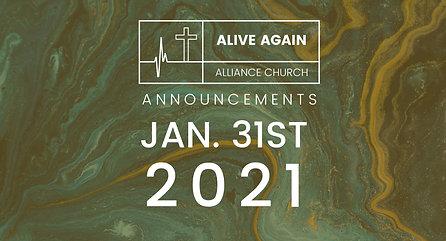 Alive Again Alliance Church Announcements - January 31st 2021