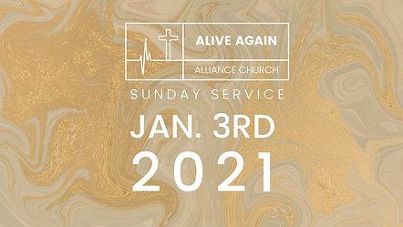 Alive Again Alliance Sunday Service - 01_03_2021
