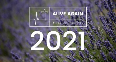 Alive Again Alliance Church Announcements - March 1st 2021