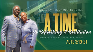 """A Time of Restoration & Restitution"" Job 3:19-21"