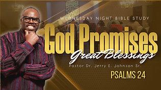 """""""God Promises Great Blessings"""" Psalms 34 1-22"""