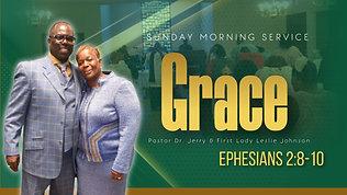 """Grace"" Ephesians 2:8-10"