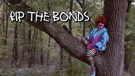 Rip The Bonds