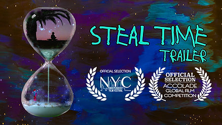 Steal Time TRAILER